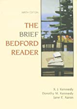 The Brief Bedford Reader by X. J. Kennedy