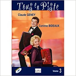 Tous en piste ! - Vol. 3 for 1 or 2 accordions: GENEY