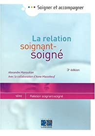 Définition Relation Soignant Soigné Manoukian