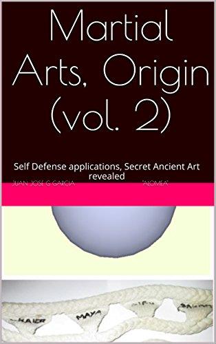 martial-arts-origin-vol-2-self-defense-applications-secret-ancient-art-revealed-english-edition