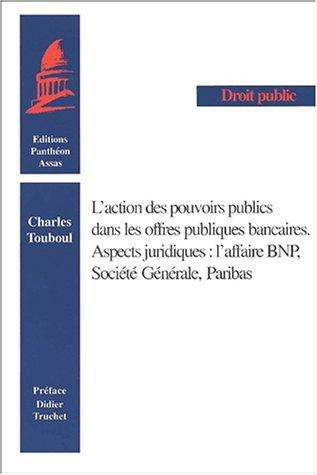 laction-des-pouvoirs-publics-dans-les-offres-publiques-bancaires-aspects-juridiques-laffaire-bnp-soc