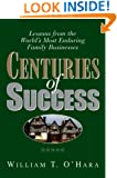 Centuries of Success: Lessons from the World's Most Enduring Family Business