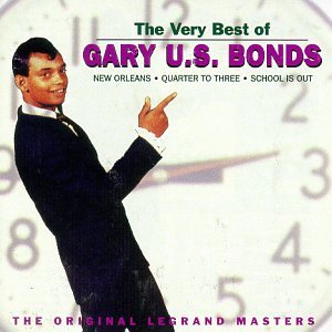 Gary U.S. Bonds - Very Best of Gary U. S. Bonds - Zortam Music