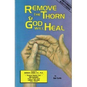 remove-the-thorn-and-god-will-heal