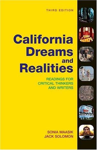 California Dreams and Realities: Readings for Critical...