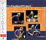 Hudson Project (+1 Bonus Track)