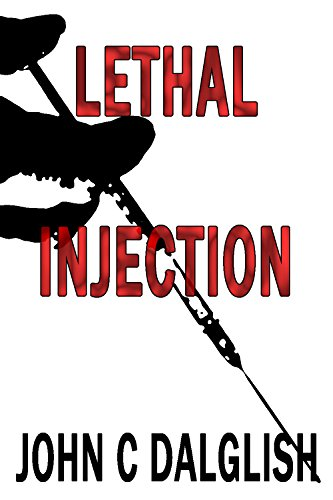 Free Kindle Book : LETHAL INJECTION (Clean Suspense) (Detective Jason Strong Book 8)