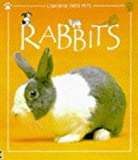 Rabbits (First Pets) (0746029772) by Patchett, Fiona