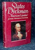 States Dyckman, American Loyalist (0316286036) by Flexner, James Thomas