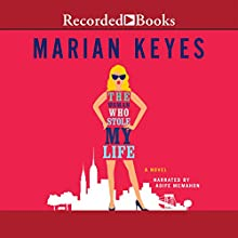 The Woman Who Stole My Life Audiobook by Marian Keyes Narrated by Aoife McMahon