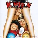 Kingpin: Original Motion Picture Soundtrack