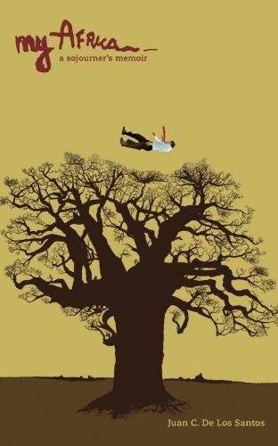 My Africa: A Sojourner's Memoir