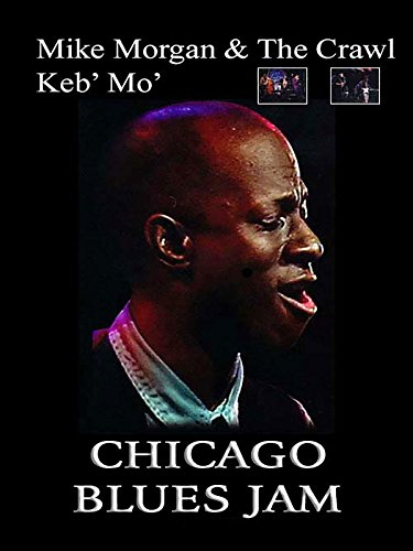 Keb' Mo' and Mike Morgan and The Crawl