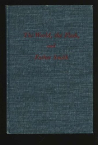 the world, the flesh, and father smith, BRUCE MARSHALL