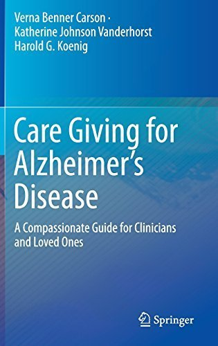 Care Giving for Alzheimer's Disease: A Compassionate Guide for Clinicians and Loved Ones Hardcover March 19, 2015 PDF