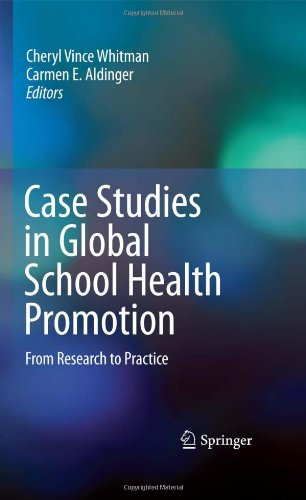 Case Studies In Global School Health Promotion: From Research To Practice front-76237