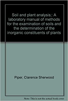 Soil and plant analysis a laboratory manual of methods for Soil and plant lab