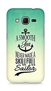 Amez A Smooth Sea Never made a Skillful Sailor Back Cover For Samsung Galaxy Core Prime