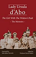 The Girl With The Widow�s Peak: The Memoirs
