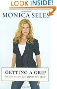 Getting a Grip: On My Body, My Mind, My Self