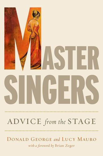 Master Singers: Advice form the Stage