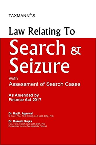 Law Relating to Search & Seizure with Assessment of Search Cases