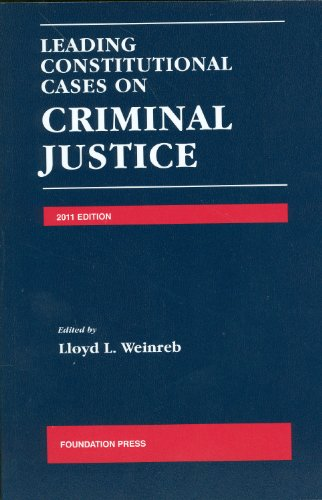 Leading Constitutional Cases on Criminal Justice, 2011