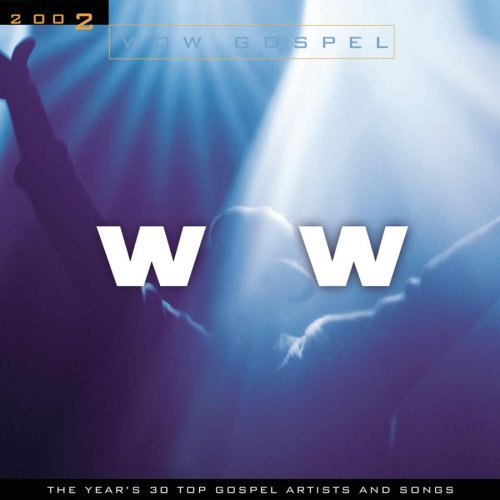 Various Artists - Wow Gospel 2002 - two disc set - Zortam Music