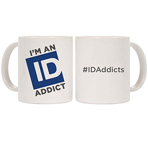 I'M An Id Addict Mug - White
