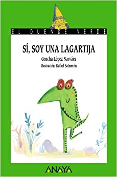 173. Si, soy una lagartija (El Duende Verde / the Green Elf) (Spanish