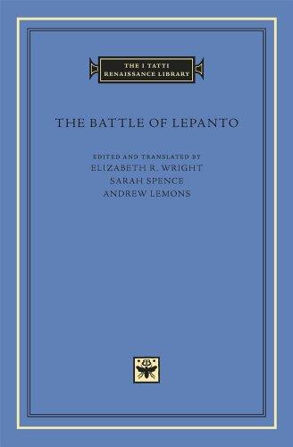The Battle of Lepanto (The I Tatti Renaissance Library)