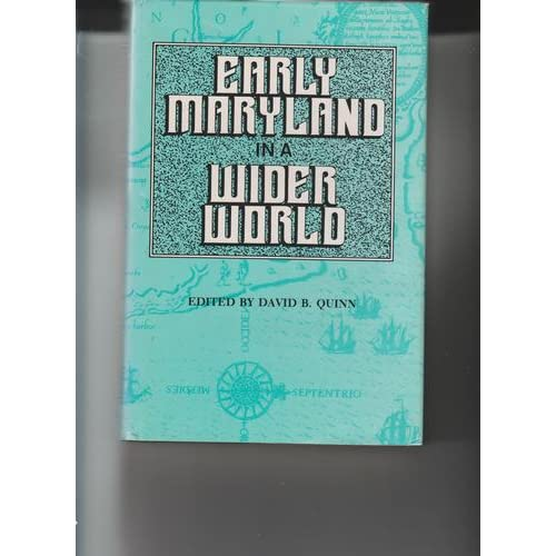 Early Maryland in a Wider World Quinn