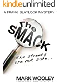 The SMACK: the #1 detective novel (crime fiction books)