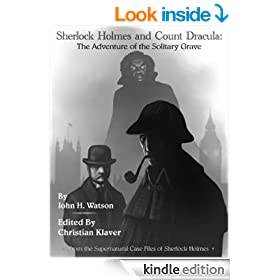 Sherlock Holmes and Count Dracula: The Adventure of the Solitary Grave: The Supernatural Casefiles of Sherlock Holmes