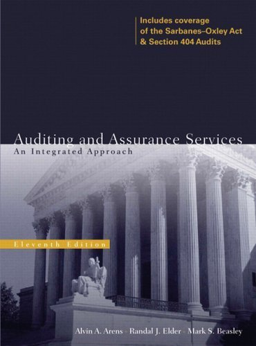 Auditing and Assurance Services: An Integrated Approach (11th Edition) 11th edition by Arens, Alvin A; Elder, Randal J; Beasley, Mark published by Prentice Hall Hardcover