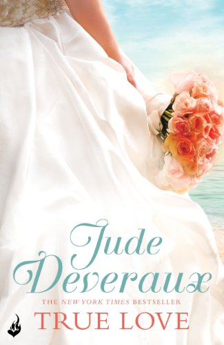 True love : Deveraux, Jude : Free Download, Borrow, and ...