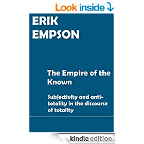 The Empire of the Known: subjectivity and anti-totality in the discourse of totality