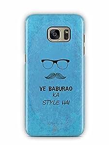 YuBingo Ye Baburao ka Style Hai Designer Mobile Case Back Cover for Samsung Galaxy S7