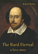 The Bard Eternal