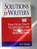 Solutions for Writers (Timelife Edition) (0285634445) by Sol Stein
