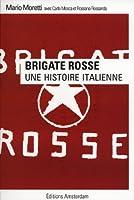 Brigate Rosse : Une histoire italienne