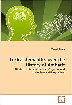 Semantic Change Historical Linguistics Diachronic Study