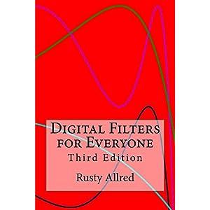 Digital Filters for Everyone