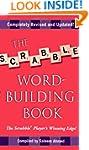 The Scrabble Word-Building Book: Upda...