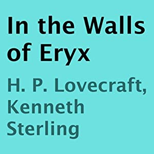 In the Walls of Eryx | [H. P. Lovecraft, Kenneth Sterling]