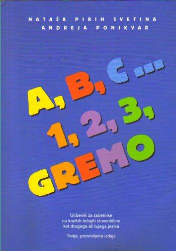 A, B, C ... 1, 2, 3, Gremo