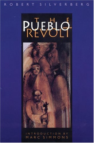 The Pueblo Revolt (Bison Book)