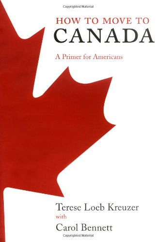 How to Move to Canada: A Primer for Americans Reviews