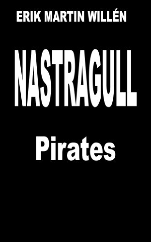 Book: NASTRAGULL (Pirates) by Erik Martin Willén