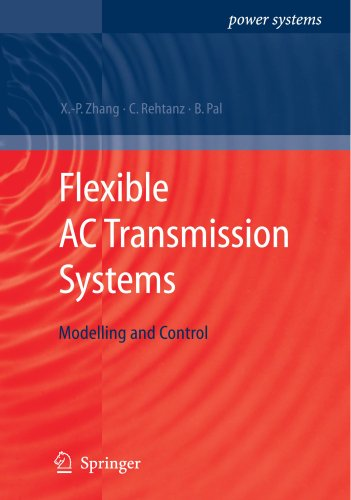 Flexible AC Transmission Systems: Modelling and Control (Power Systems)